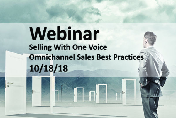 Selling with One Voice, Omnichannel Sales Best Practices